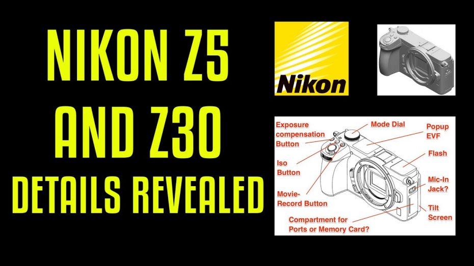 Nikon Z5 and Z30 Details