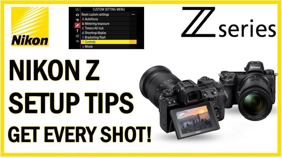 Nikon Z setup tips