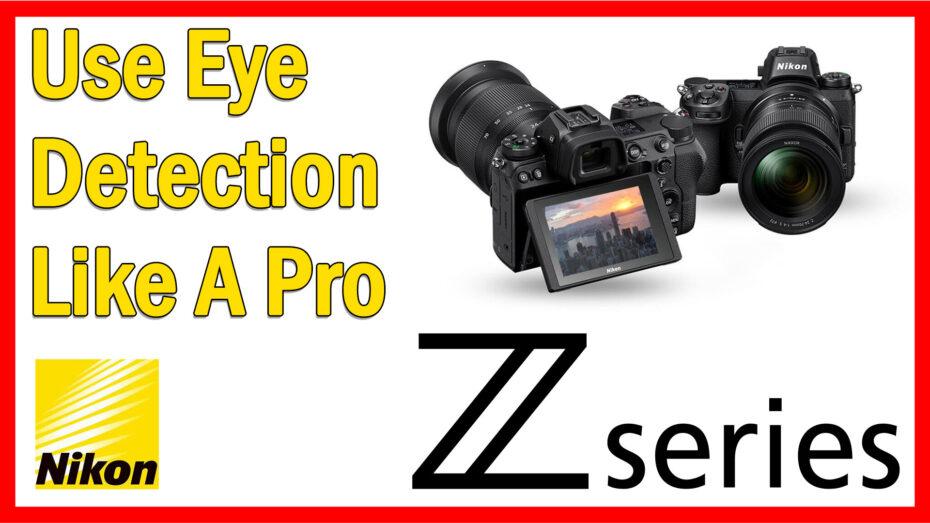 Nikon Z eye focus