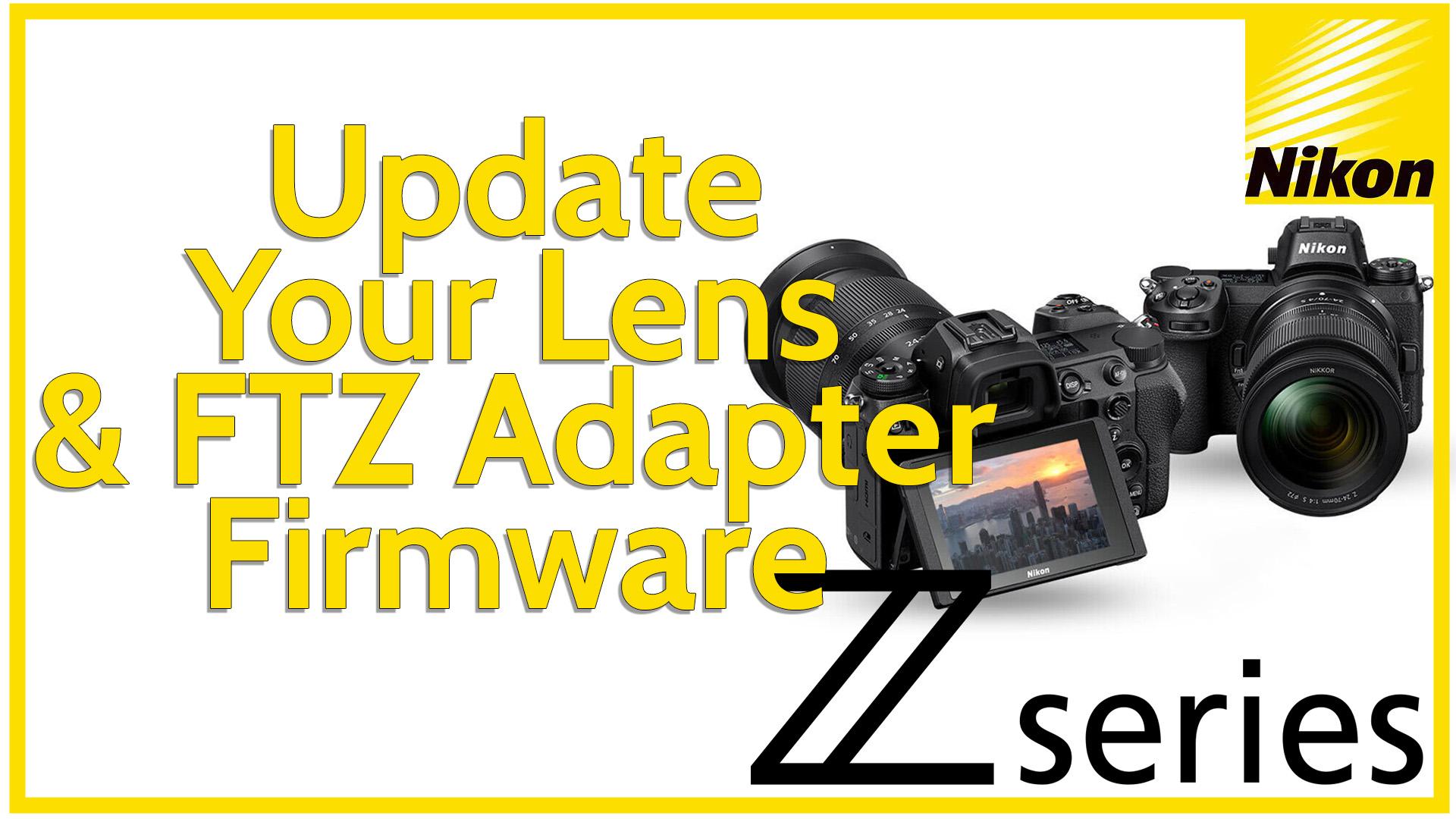 Nikon Lens Firmware Update