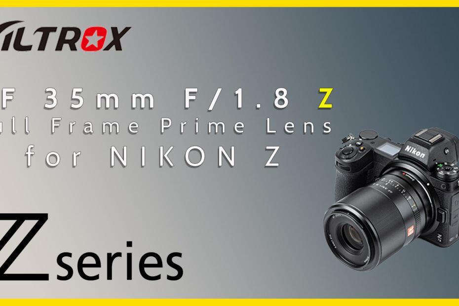Viltrox 35mm lens for Nikon Z